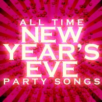 All Time New Year's Eve Party Songs — сборник