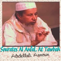 Sourates Al Anfal, At Tawbah — Abdellali Aanoun