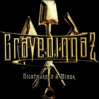 Nightmare in A-Minor — Gravediggaz