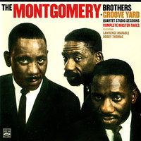 Quartet Studio Sessions — The Montgomery Brothers, Bobby Thomas, Lawrence Marable