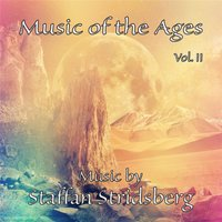Music of the Ages, Vol. II — Staffan Stridsberg