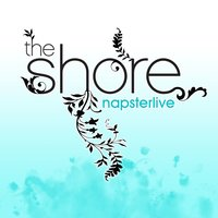 NapsterLive - 3/23/04 — The Shore