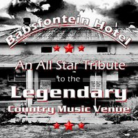 Babsfontein Hotel (An All Star Tribute to the Legendary Country Music Venue) — сборник