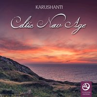 Celtic New Age — Karushanti