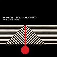 Inside the Volcano. Vol. 1. — сборник