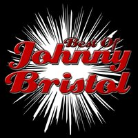 Best of Johnny Bristol — Johnny Bristol