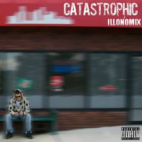 Illonomix — Catastrophic