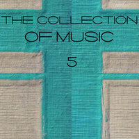 The Collection of Music, Vol. 5 — сборник