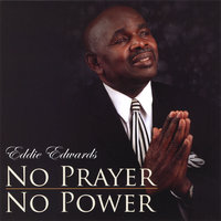 No Prayer No Power — Eddie Edwards
