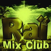 Raï Mix Club — сборник
