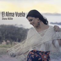 El Ama Vuela - Single — Shana Müller