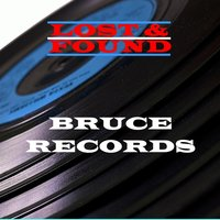 Lost & Found - Bruce Records — сборник