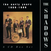 The Early Years 1959-1966 — The Shadows