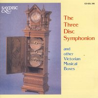 The Three Disc Symphonion — Gef Lucena & David Wilkins