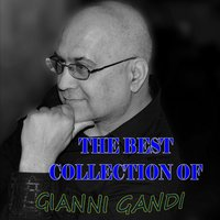 The Best Collection of Gianni Gandi — Gianni Gandi
