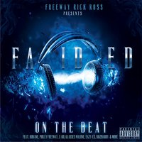 Freeway Rick Ross Presents: Faided on the Beat — Faided