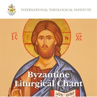 Byzantine Liturgical Chant — International Theological Institute