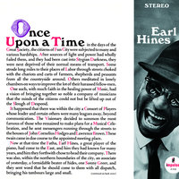 Once Upon A Time — Earl Hines