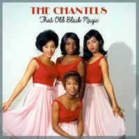 I Love You So — The Chantels