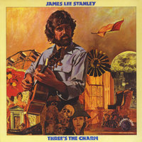 Three's the Charm — James Lee Stanley