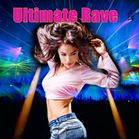 Ultimate Rave — сборник