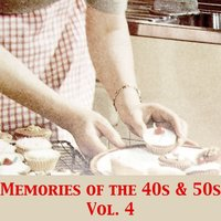 Memories of the 40s & 50s, Vol. 4 — сборник
