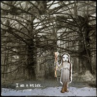 I Am a Stick — Baby Dee