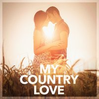 My Country Love — Country Rock Party, Country Music Masters, Country Love