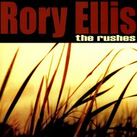 The Rushes — Rory Ellis