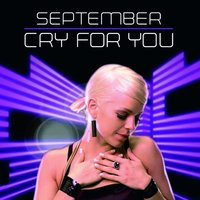 Cry For You — September