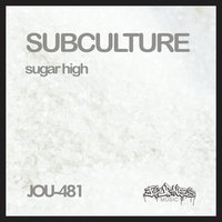 Sugar High - Remastered — Subculture