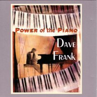 Power of the Piano — Dave Frank