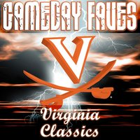 Gameday Faves: Virginia Cavaliers Classics — The University of Virginia Cavalier Marching Band
