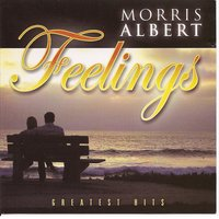 Feelings - Greatest Hits — Morris Albert