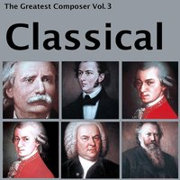 The Greatest Composer Vol. 3, Classical — London Symphony Orchestra (LSO), Berliner Philharmoniker, Leopold Stokowski, The Philadelphia Orchestra, Karl Böhm