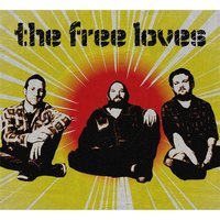 The Free Loves — The Free Loves