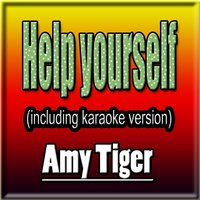 Help Yourself — Amy Tiger