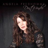 Don't Wonder — Angela Predhomme