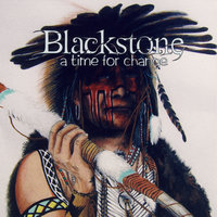 A Time For Change — Blackstone