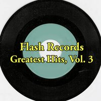 Flash Records Greatest Hits, Vol. 3 — сборник