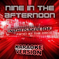 Nine in the Afternoon (In the Style of Panic! At the Disco) - Single — Ameritz Audio Karaoke