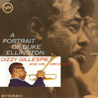 A Portrait Of Duke Ellington — Dizzy Gillespie & His Orchestra
