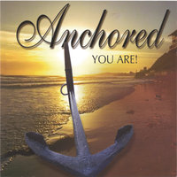 You Are! — Anchored