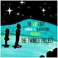 The Twinkle Project — The A.M. Light