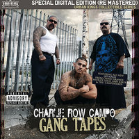 Gang Tapes — Charlie Row Campo