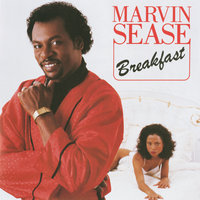 Breakfast — Marvin Sease