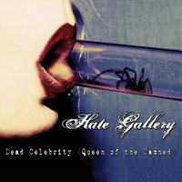 Dead Celebrity — Hate Gallery