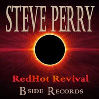 Redhot Revival — Steve Perry
