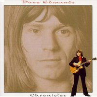 Chronicles 1968-1984 — Dave Edmunds