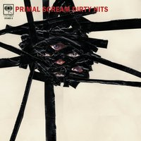 Dirty Hits - Limited Edition — Primal Scream